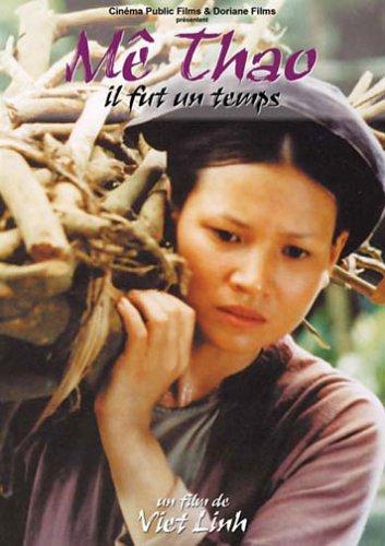 Me thao - Thoi vang bong / Me Thao - Il fut un temps / Ме Тхао. Это было время, когда (2002)