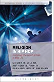 img - for Religion in Hip Hop: Mapping the New Terrain in the US (Bloomsbury Studies in Religion and Popular Music) book / textbook / text book
