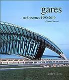 echange, troc Cristiana Mazzoni - Gares : Architectures 1990-2010