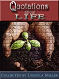 img - for Quotations about Life book / textbook / text book