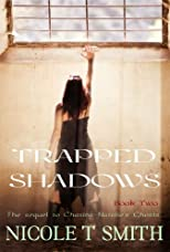 Trapped In The Shadows (Chasing Natalie's Ghosts)