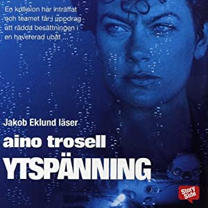 Ytspänning [Surface Tension] | [Aino Trosell]