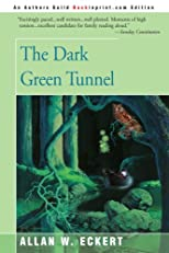The Dark Green Tunnel