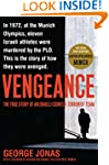 Vengeance: The True Story of an Israe...