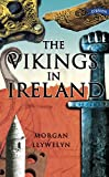 The Vikings In Ireland (Exploring)