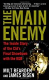 The Main Enemy: The Inside Story of the CIA