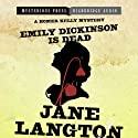 Emily Dickinson Is Dead: A Homer Kelly Mystery, Book 5 Audiobook by Jane Langton Narrated by Derek Perkins