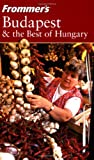 Frommers Budapest & the Best of Hungary (Frommers Complete Guides)