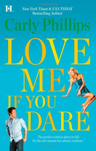 Image for Love Me If You Dare (Hqn)