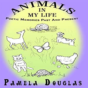Animals in My Life | [Pamela Douglas]