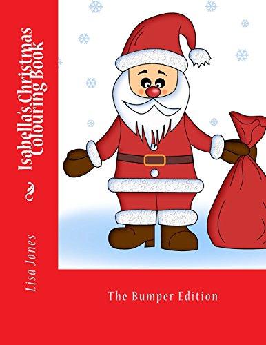 Isabella's Christmas Colouring Book