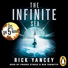 The Infinite Sea: The 5th Wave, Book 2 (       UNABRIDGED) by Rick Yancey Narrated by Ben Yannette, Phoebe Strole