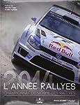 L'ann�e rallyes 2014 : Championnat du...
