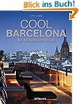 Cool Barcelona - Art, Architecture, D...
