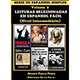 LEITURAS SELECIONADAS EM ESPANHOL FÁCIL VOL 2 (SERIE DE ESPANHOL SIMPLES)
