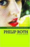 Philip Roth (Contemporary American and Canadian Novelists) (Contemporary American and Canadian Novelists)