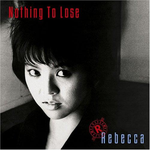 NOTHING TO LOSE(紙ジャケット仕様)