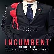 Incumbent: Prescott Series, Volume 1 | Joanne Schwehm