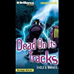 Dead on Its Tracks: Strange Matter #12 | Marty M Engle,Johnny R Barnes