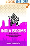 India Booms: The Breathtaking Develop...