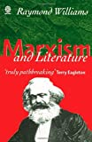 Marxism and Literature (Marxist Introductions) (0198760612) by Williams, Raymond
