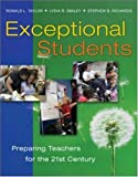 Exceptional Students: Preparing Teachers for the 21st Century (0072866373) by Taylor, Ronald