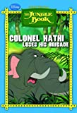 Colonel Hathi Loses his Brigade (Jungle Book)