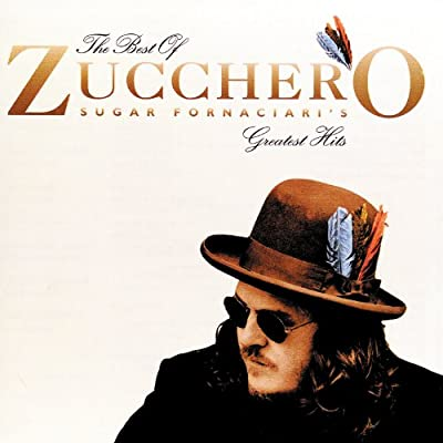 The Best Of Zucchero Sugar Fornaciari's Greatest Hits