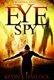 Eye Spy (Sojourning Souls Book 2)