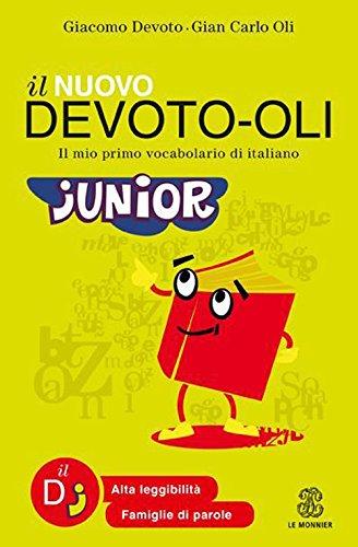 Il nuovo Devoto Oli junior Il mio primo vocabolario di italiano PDF