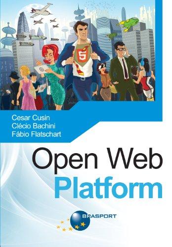 Open Web Platform (Portuguese Edition)