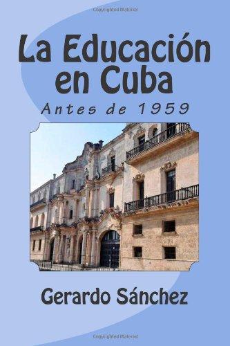 La Educacion en Cuba: Antes de 1959