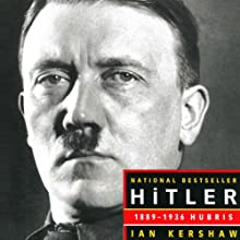 Hitler 1889-1936: Hubris (       UNABRIDGED) by Ian Kershaw Narrated by Graeme Malcolm