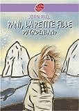 Pani, la petite fille du Groenland...