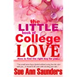 51JU K8smZL. SL160 OU01 SS160  The Little Book of College Love: A Relationship Guide for Young Women (Kindle Edition)