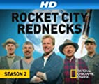 Rocket City Rednecks [HD]: Rocket City Rednecks Season 2 [HD]