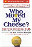 Who Moved My Cheese? An Amazing Way to Deal with Change in Your Work and in Your Life, 12th Edition, Privately Published Edition