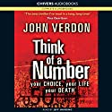 Think of a Number (       UNABRIDGED) by John Verdon Narrated by Jeff Harding
