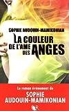 echange, troc Sophie Audouin-Mamikonian - La couleur de l'âme des anges