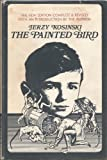Image of The Painted Bird: 2nd Edition, with new introduction by the author