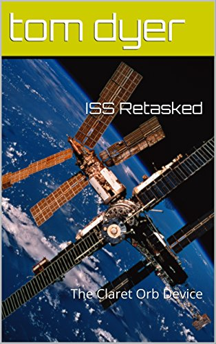 ISS Retasked: The Claret Orb Device PDF