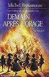 img - for les dames de marsanges t.3 demain apres l'orage book / textbook / text book