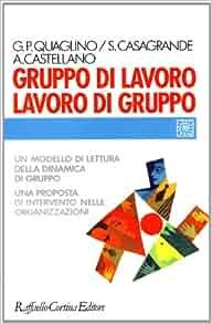 Gruppo di lavoro, lavoro di gruppo: Un modello di lettura della
