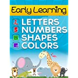 Babies Learn The Alphabet, Numbers, Colors and Shapes for Baby-3 (Early Learning Picture Book Series)