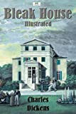 Bleak House (Illustrated)