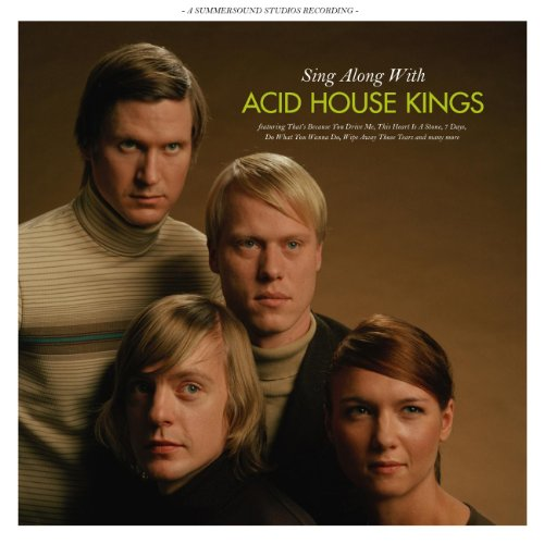 Sing Along with The Acid House Kings