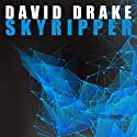 Skyripper: Tom Kelly, Book 1 (       UNABRIDGED) by David Drake Narrated by Kevin T. Collins