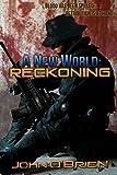 A New World: Reckoning (Volume 9)