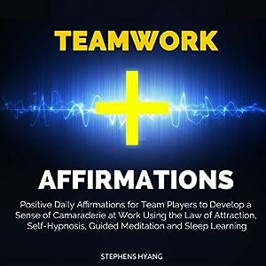 Teamwork Affirmations Speech