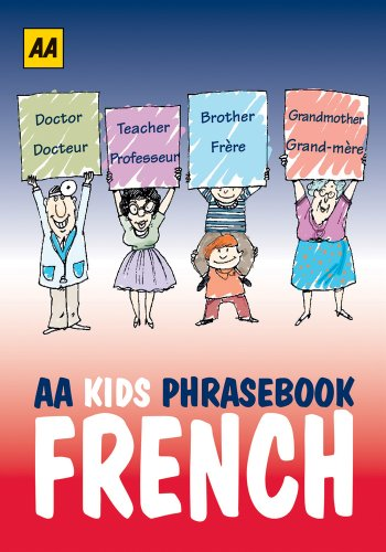 AA Phrasebook for Kids: French (Aa Phrase Books for Kids)